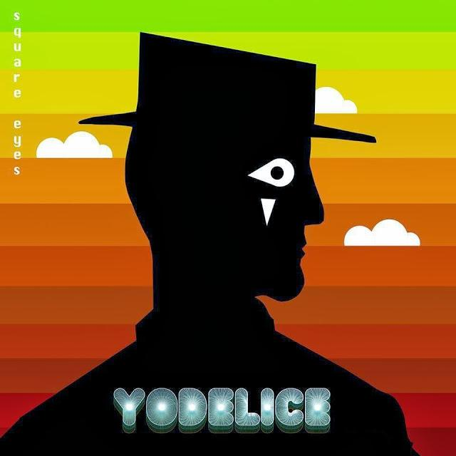 Yodelice - Square Eyes (2013)
